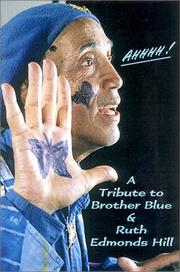 Cover of: Ahhhh! A Tribute to Brother Blue & Ruth Edmonds Hill