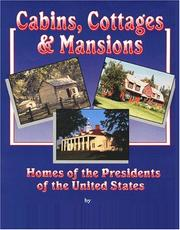 Cover of: Cabins, Cottages & Mansions