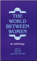 Cover of: The World Between Women