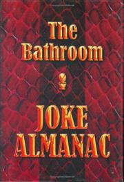 Cover of: The Bathroom Joke Almanac