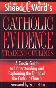 Cover of: Catholic Evidence Training Outlines