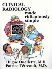 Cover of: Clinical Radiology Made Ridiculously Simple (MedMaster Series 2003 Edition))