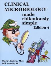 Cover of: Clinical Microbiology Made Ridiculously Simple (Medmaster)