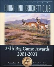 Cover of: Boone and Crockett Club's 25th Big Game Awards, 2001-2003 (Boone and Crockett Club's Big Game Awards)