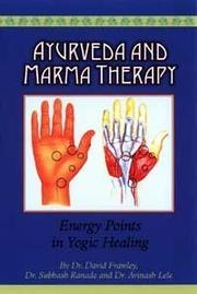 Cover of: Ayurveda and Marma Therapy