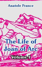 Cover of: The life of Joan of Arc