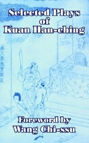 Cover of: Selected Plays of Kuan Han-Ching