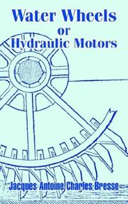 Cover of: Water Wheels or Hydraulic Motors