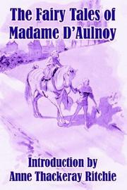 Cover of: The Fairy Tales of Madame D'Aulnoy