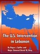Cover of: The U.s. Intervention In Lebanon