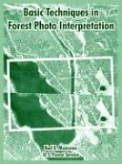 Cover of: Basic Techniques In Forest Photo Interpretation