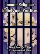 Cover of: Inmate Religious Beliefs And Practices