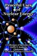 Cover of: Peaceful Uses of Nuclear Energy