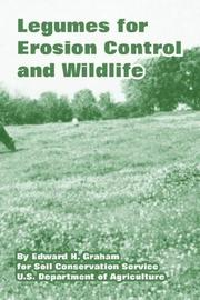 Cover of: Legumes for Erosion Control And Wildlife