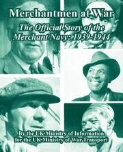 Cover of: Merchantmen at War: The Official Story of the Merchant Navy