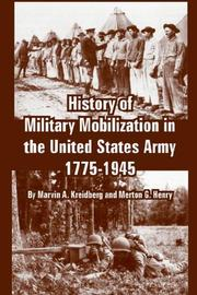Cover of: History of Military Mobilization in the United States Army, 1775-1945