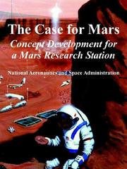 Cover of: The Case for Mars Concept Development for a Mars Research Station
