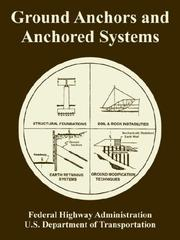 Cover of: Ground Anchors and Anchored Systems