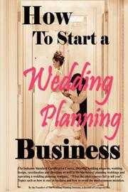 Cover of: How to Start a Wedding Planning Business