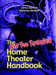 Cover of: The Not Too Technical Home Theater Handbook, 2nd Edition