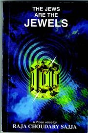 Cover of: THE JEWS ARE THE JEWELS