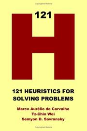 Cover of: 121 Heuristics for Solving Problems