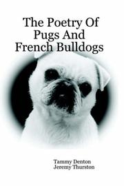 Cover of: The Poetry Of Pugs And French Bulldogs