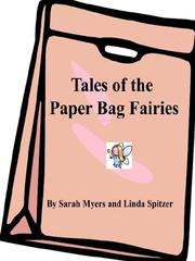 Cover of: Tales of the Paper Bag Fairies
