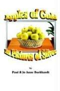 Cover of: Apples of Gold in Pictures of Silver
