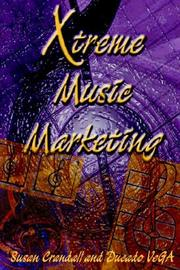 Cover of: Xtreme Music Marketing