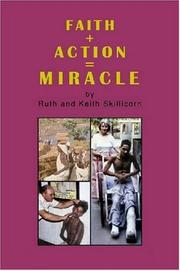 Cover of: FAITH + ACTION = MIRACLE