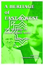 Cover of: A Heritage of East and West