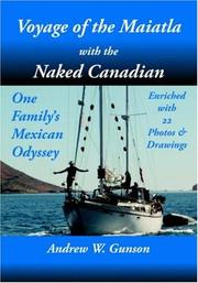 Cover of: Voyage of the Maiatla with the Naked Canadian
