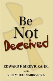 Cover of: Be Not Deceived