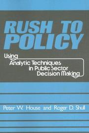 Cover of: Rush to Policy