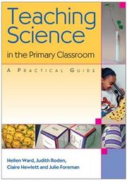 Cover of: Teaching Science in the Primary Classroom