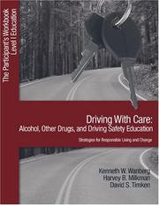 Cover of: Driving with Care: Alcohol, Other Drugs, and Driving Safety Education-Strategies for Responsible Living