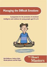 Cover of: Managing the Difficult Emotions