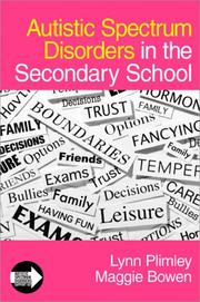 Cover of: Autistic Spectrum Disorders in the Secondary School (Autistic Spectrum Disorder Support Kit)