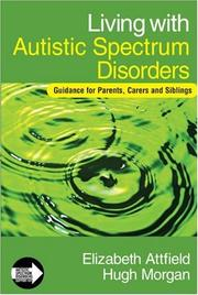 Cover of: Living with Autistic Spectrum Disorders