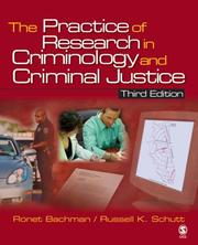 Cover of: The Practice of Research in Criminology and Criminal Justice (Practice of Research in Criminology & Criminal Justice)