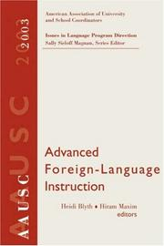Cover of: Advanced Foreign Language Learning, 2003 AAUSC Volume (Issues in Language Program Direction)