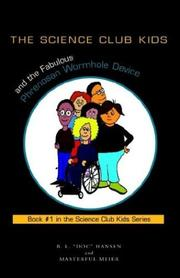 Cover of: The Science Club Kids and the Fabulous Phrenosan Wormhole Device