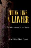 Cover of: Think Like A Lawyer
