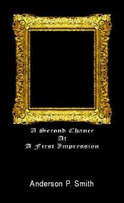 Cover of: A Second Chance at a First Impression