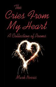 Cover of: The Cries From My Heart