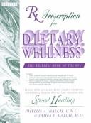 Cover of: Rx Prescription for Dietary Wellness