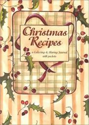 Cover of: Christmas Recipes (A Collecting & Sharing Journal with Pockets)