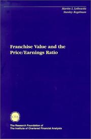 Cover of: Franchise Value and the Price/Earnings Ratio (The Research Foundation of AIMR and Blackwell Series in Finance)