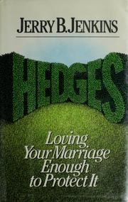 Cover of: Hedges: Loving Your Marriage Enough to Protect It